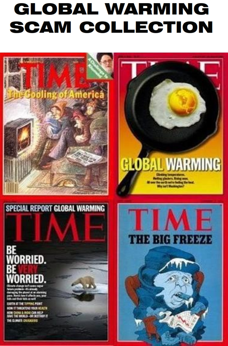 Global Warming Scam Climate Changes Duh Political Tool For ...