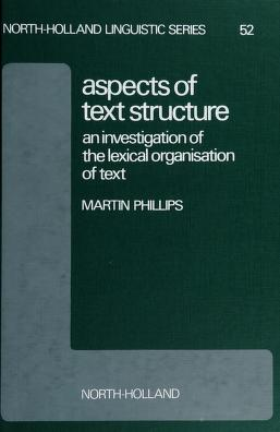 Cover of: Aspects of text structure | Martin Phillips