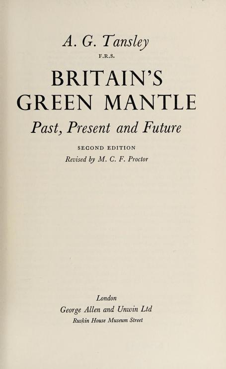 Britain's green mantle by Tansley, A. G. Sir