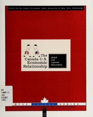Cover of: The Canada-United States economic relationship | [editors, Prem Gandhi, Lise Heroux].