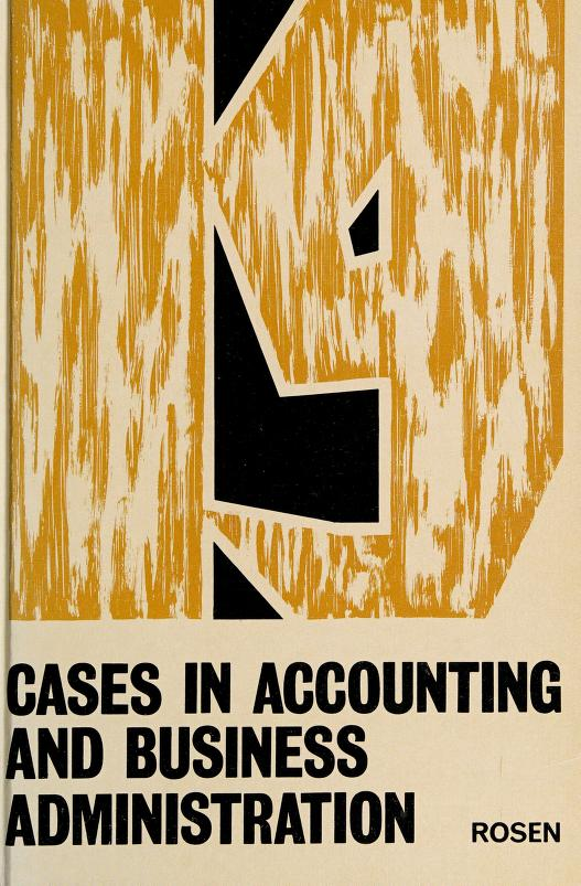 Cases in accounting and business administration by L. S. Rosen