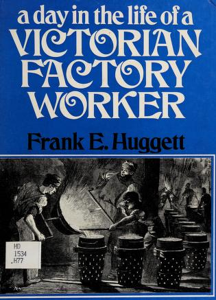 Cover of: A day in the life of a Victorian farm worker | Frank Edward Huggett