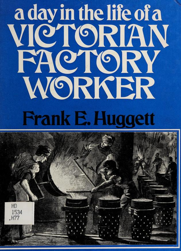A day in the life of a Victorian farm worker by Frank Edward Huggett