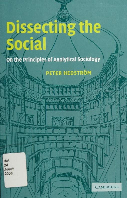 Dissecting the social by Peter Hedström