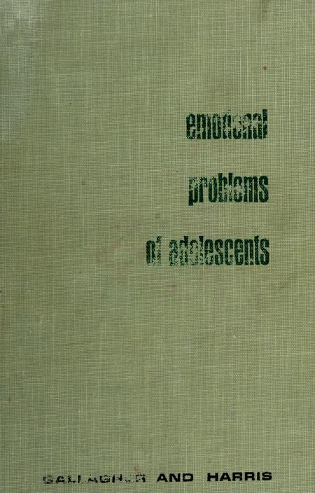 Emotional problems of adolescents by J. Roswell Gallagher