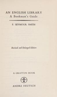 Cover of: An English library | Frank Seymour Smith