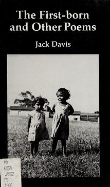 Cover of: The First Born and Other Poems   Jack Davis
