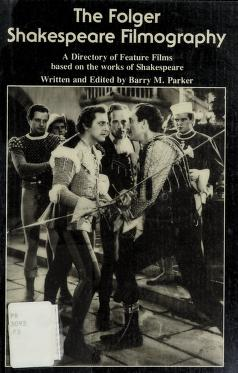 Cover of: The Folger Shakespeare filmography | Barry M. Parker