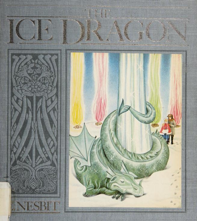 The ice dragon by Edith Nesbit