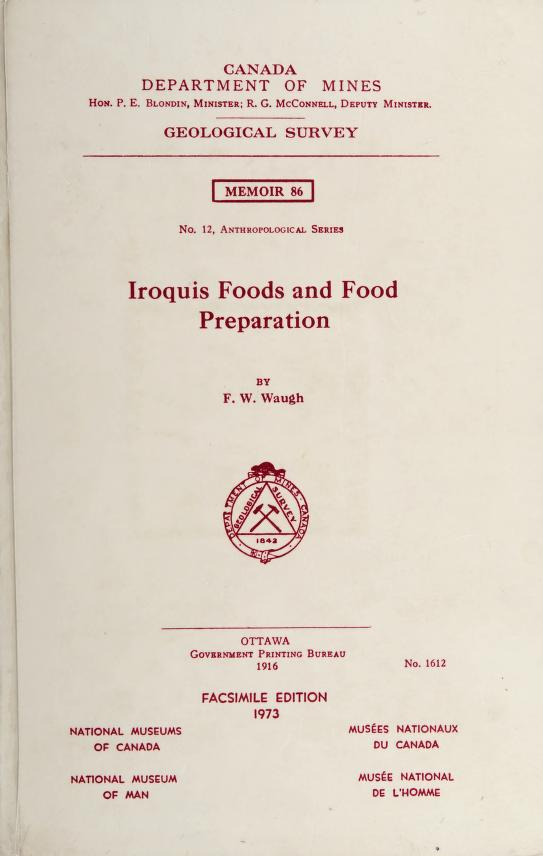 Iroquis [sic] foods and food preparation by Frederick Wilkerson Waugh