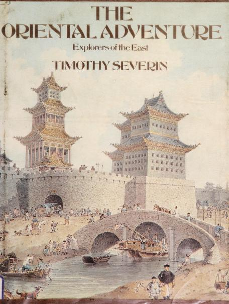 The oriental adventure by Timothy Severin