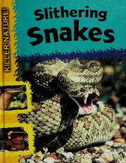 Cover of: Slithering snakes   Lynn Huggins-Cooper