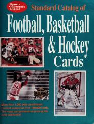 Cover of: Sports Collectors Digest Standard Catalog of Football, Basketball & Hockey Cards | Sports Collectors Digest Staff