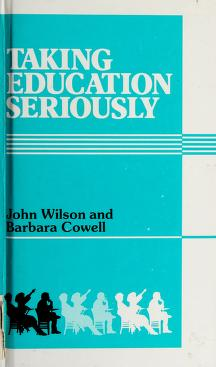 Cover of: Taking education seriously | Wilson, John
