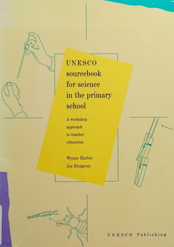 Unesco sourcebook for science in the primary school by Wynne Harlen