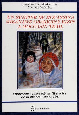 Cover of: Un sentier de mocassins | Dorothée Banville-Cormier