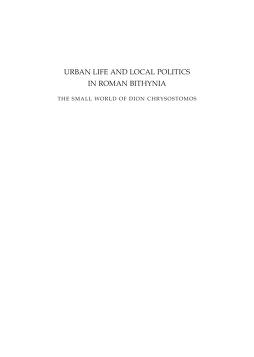 Urban life and local politics in Roman Bithynia by Tønnes Bekker-Nielsen